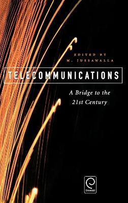 Telecommunications: A Bridge to the 21st Century