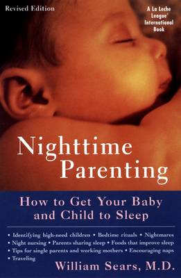 Nighttime Parenting: How to Get Your Baby and Child to Sleep