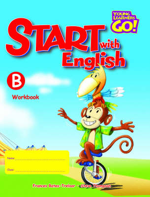 Young Learners Go - Start With English B Workbook