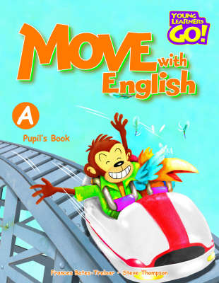 Move with English: Pupil's Book A