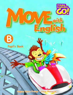 Move with English: Pupil's Book B