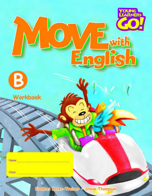 Move with English: Young Learners Go - Move With English B Workbook Workbook B