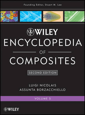 Wiley Encyclopedia of Composites: v. 5