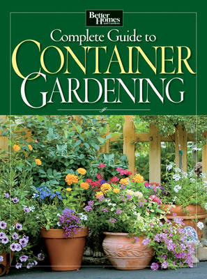 Complete Guide to Container Gardening