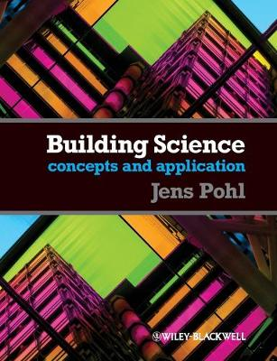 Building Science: Concepts and Applications