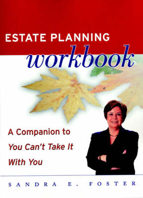 "Estate Planning Workbook: A Companion to ""You Can't Take it with You"""