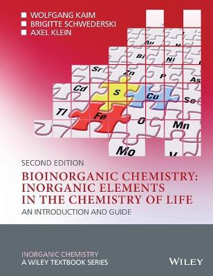 Bioinorganic Chemistry -- Inorganic Elements in the Chemistry of Life: An Introduction and Guide