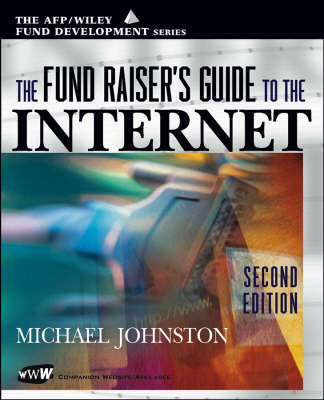 The Fundraiser's Guide to the Internet