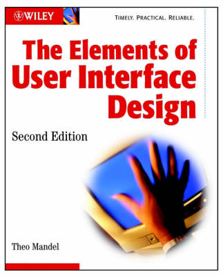 The Elements of User Interface Design, Second Edit Ion