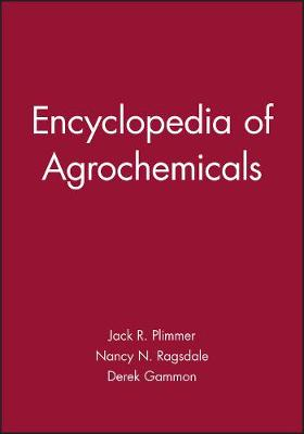 Encyclopedia of Agrochemicals Online Edition