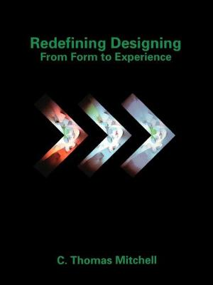Redefining Designing: From Form to Experience