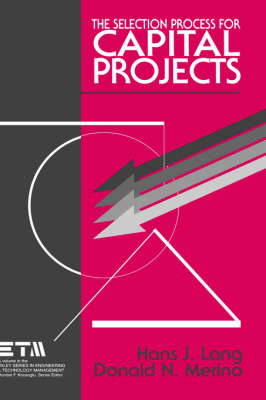 The Selection Process for Capital Projects