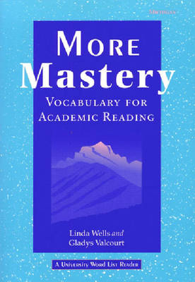 More Mastery: Vocabulary for Academic Reading