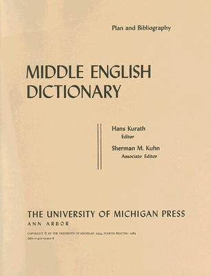 Middle English Dictionary: Plan and Bibliography