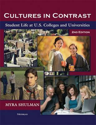 Cultures in Contrast: Student Life at U.S. Colleges and Universities