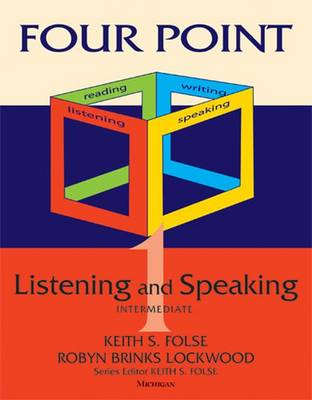 Four Point Listening and Speaking 1 (with Audio CD): Intermediate English for Academic Purposes