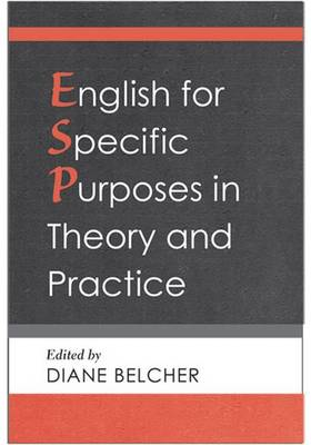 English for Specific Purposes in Theory and Practice