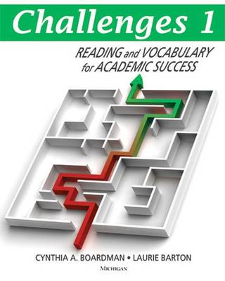 Challenges: Reading and Vocabulary for Academic Success: Book 1