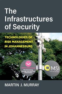 The Infrastructures of Security: Technologies of Risk Management in Johannesburg