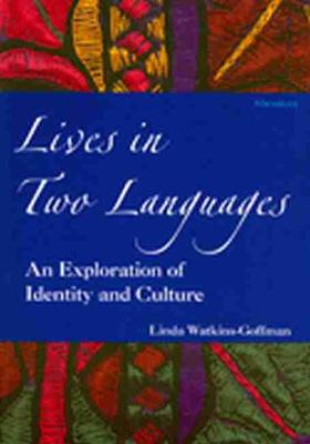 Lives in Two Languages: An Exploration of Identity and Culture
