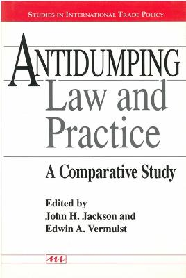 Antidumping Law And Practice: A Comparative Study