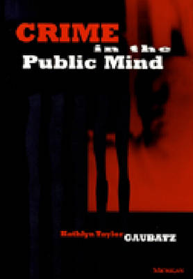 Crime in the Public Mind