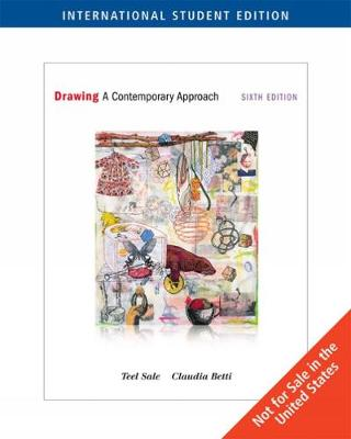 Drawing: A Contemporary Approach, International Edition