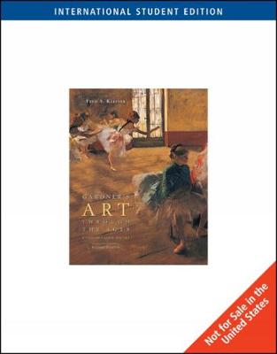 Gardner's Art through the Ages: A Concise Global History, International Edition