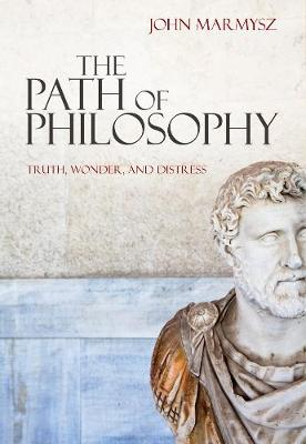 The Path of Philosophy: Truth, Wonder, and Distress