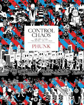 Control Chaos: The Fantastical Universe of PHUNK