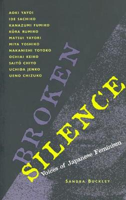 Broken Silence: Voices of Japanese Feminism