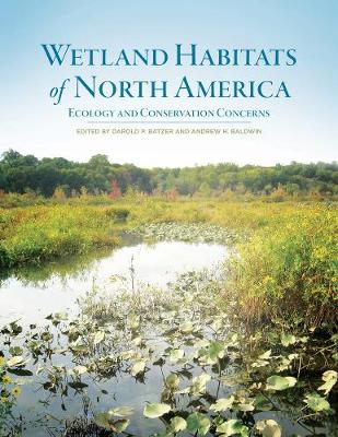 Wetland Habitats of North America: Ecology and Conservation Concerns