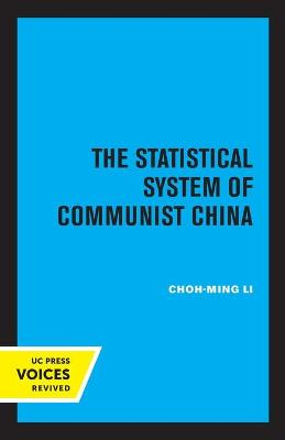 The Statistical System of Communist China