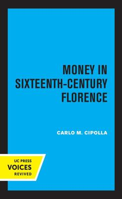 Money in Sixteenth-Century Florence