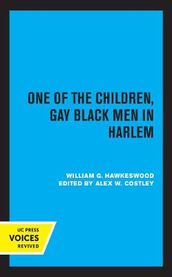 One of the Children: Gay Black Men in Harlem