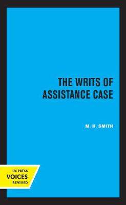 The Writs of Assistance Case
