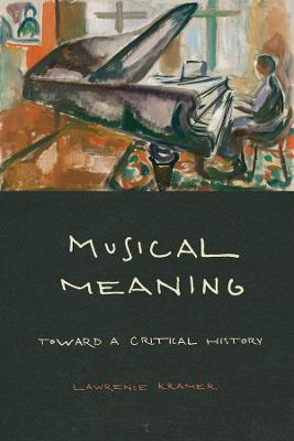 Musical Meaning: Toward a Critical History