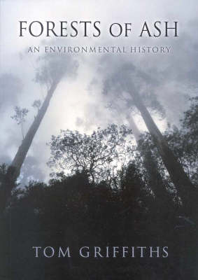 Forests of Ash: An Environmental History