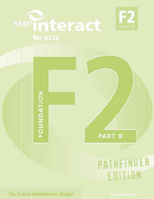 SMP Interact Pathfinder: SMP Interact for GCSE Book F2 Part B Pathfinder Edition