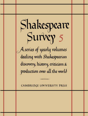 Shakespeare Survey: Volume 5, Textual Criticism