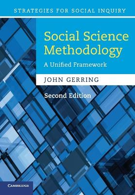 Strategies for Social Inquiry: Social Science Methodology: A Unified Framework