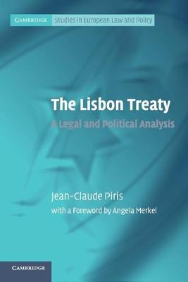 The Lisbon Treaty: A Legal and Political Analysis