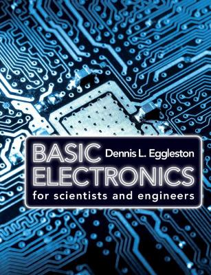 Basic Electronics for Scientists and Engineers