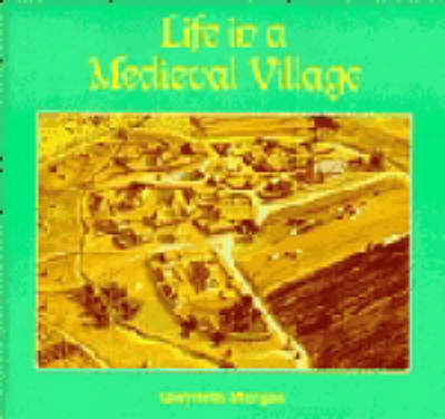 Cambridge Introduction to World History: Life in a Medieval Village