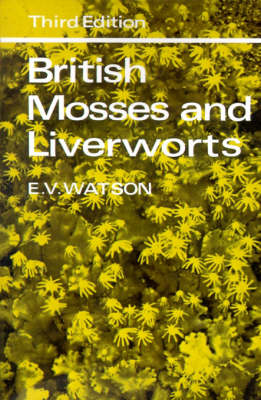 British Mosses and Liverworts: An Introductory Work