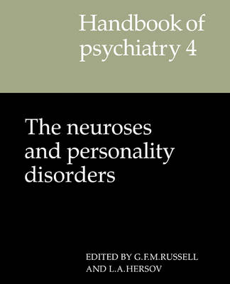 Handbook of Psychiatry: Volume 4: The Neuroses and Personality Disorders