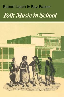 Resources of Music: Series Number 15: Folk Music in School