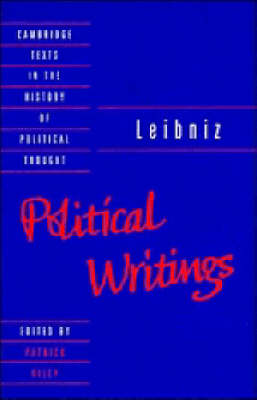 Cambridge Texts in the History of Political Thought: Leibniz: Political Writings