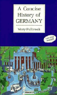 Cambridge Concise Histories: A Concise History of Germany