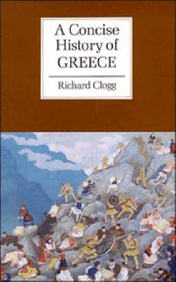 Cambridge Concise Histories: A Concise History of Greece